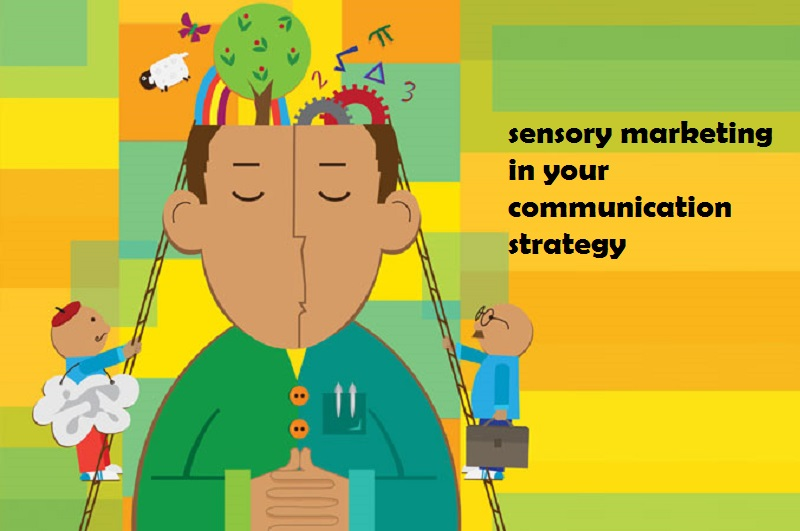 sensory marketing in your communication strategy